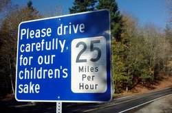 Please drive carefully for our childrens sake